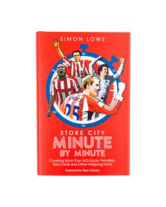 Stoke City Minute by Minute- Book