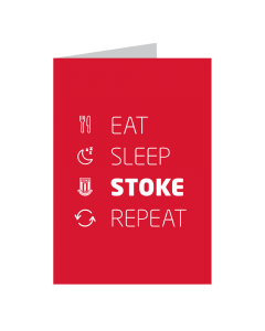 Eat, Sleep, Stoke, Repeat Card